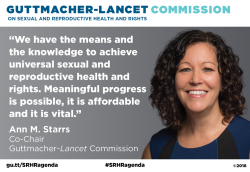 Graphic showing Ann M. Starrs quote on the Guttmacher-Lancet Commission