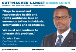 Graphic showing Dr. Alex Ezeh quote on the Guttmacher-Lancet Commission